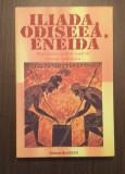ILIADA, ODISEEA, ENEIDA - REPOVESTITE PENTRU COPII DE GEORGE ANDREESCU