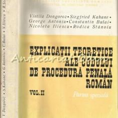 Explicatii Teoretice Ale Codului Penal Roman II - Vintila Dongoroz - T.: 8400 Ex