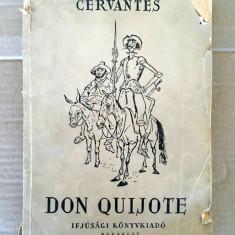 Don Quijote, Cervantes, in limba maghiara, Bukarest 1956, 167 pagini