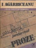 Proze - I. Agarbiceanu (Jandarmul...)