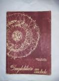 IMPLETITURI CU ANDRELE de ELISABETA IOSIVONI, 1965,Interior stare F.BUNA,T.GRAT