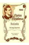 Balada. Pentru cvartet de coarde - Ciprian Porumbescu