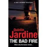 Bad Fire - Quintin Jardine