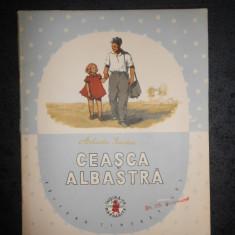 ARKADIE GAIDAR - CEASCA ALBASTRA (1956, cu ilustratii de SZOTYORI ANA)