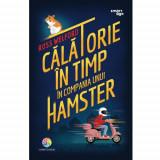 Carte Calatorie in Timp in Compania unui Hamster, Corint