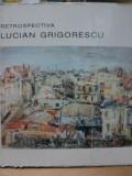 LUCIAN GRIGORESCU RETROSPECTIVA- THEA LUCA, BUC. 1994