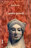 Zoe Petre - Cetatea greacă, între real și imaginar