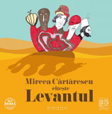 Cumpara ieftin Levantul/Mircea Cartarescu, Humanitas Multimedia