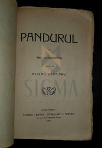 DUMBRAVA BUCURA - PANDURUL (Traducere de ELISA I. BRATIANU!), 1912, Bucuresti