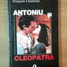 ANTONIU SI CLEOPATRA de FRANCOIS CHAMOUX