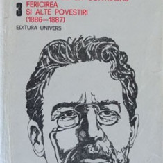 Cehov - Un roman cu un contrabas * Fericirea si alte povestiri ( Opere, III ), 1989
