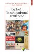 Explorari in comunismul romanesc, vol. 3 foto