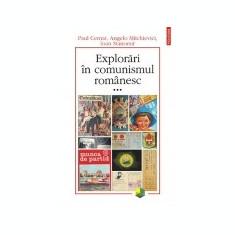 Explorari in comunismul romanesc, vol. 3, Polirom