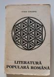 Ovidiu Papadima - Literatura populară română (cu autograf/ dedicație)