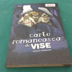 CARTE ROMÂNEASCĂ DE VISE TĂLMĂCIRI TRADIȚIONALE/ 2008