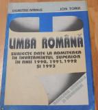 Limba romana - subiecte date la admiterea in invatamantul superior 1990-1994