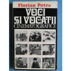 VOCI SI VOCATII CINEMATOGRAFICE , Florian Potra , 1975