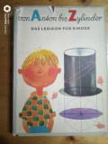 von Anson bis Zylinder-Das lexikon fur kinder