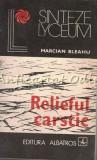 Relieful Carstic - Marcian Bleahu