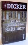 CARTEA CLANULUI DIN BALTIMORE de JOEL DICKER , 2016