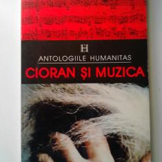 CIORAN SI MUZICA (Ed. Humanitas)