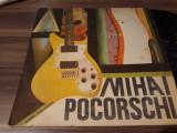 Cumpara ieftin VINIL MIHAI POCORSCHI RARITATE!!! EDE 03554 DISC STARE EXCELENTA