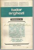 Cumpara ieftin Tudor Arghezi - Alex Stefanescu