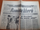 Ziarul romania libera 6 aprilie 1991-numar tiparit cu ocazia zilei de paste