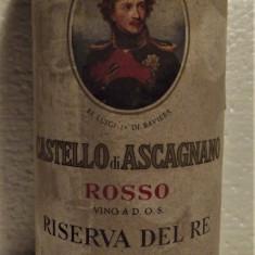 74 - Vin CASTELLO DI ASCAGNANO, RISERVA DEL RE, DOS, cl 72 gr 12 recoltare 1970