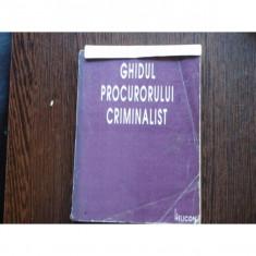 GHIDUL PROCURORULUI CRIMINALIST
