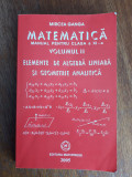 Manual de matematica pentru clasa a XI-a, vol.2 -  Mircea Ganga  / R7P4S