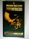 Valerio Massimo Manfredi - Imparatia dragonilor