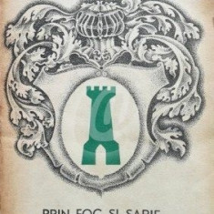 Prin foc si sabie, vol. II (Ed. Cartea Romaneasca)