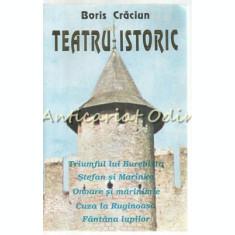 Teatru Istoric - Boris Craciun