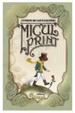 Micul Print | Antoine de Saint-Exupery