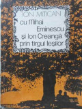 CU MIHAI EMINESCU SI ION CREANGA PRIN TARGUL IESILOR-ION MITICAN