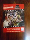 Dale carnavalului  dvd, Romana