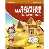 Aventuri matematice in Egiptul Antic - clasa a II-a | Corina Andrei, Balan Constanta, Corint