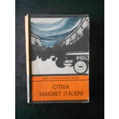 RODOLFO MARZANO, GIORGIO CAPUANO - CATIVA MAIGRET ITALIENI (Colectia ENIGMA)