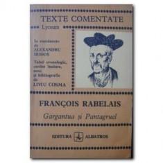 Francois Rabelais - Gargantua si Pantagruel ( TEXTE COMENTATE )