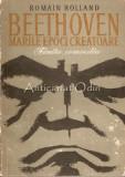 Cumpara ieftin Beethoven. Marile Epoci Creatoare - Romain Rolland