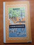 Tablou geografic - geo bogza - editura tineretului 1960-pamantul poporului roman