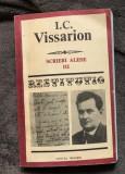 Scrieri alese vol. III / I.C. Vissarion