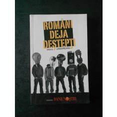 DANUT UNGUREANU - ROMANI DEJA DESTEPTI