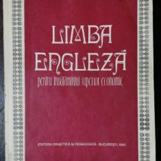 LIMBA ENGLEZA PENTRU INVATAMANTUL SUPERIOR ECONOMIC - LIVIA GALIS/ FULVIA TURCU