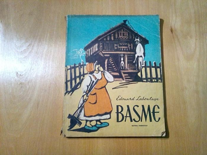 EDOUARD LABOULAYE - Basme - TIA PELTZ (ilustratii) - Tineretului, 1962, 161 p.