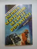 ISTORIA SERVICIILOR SECRETE ROMANESTI - Paul STEFANESCU