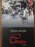 CATRAFUSE-RICHARD WAGNER