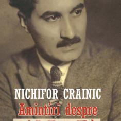 Nichifor CRAINIC. Amintiri despre Gândirea