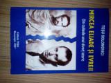 Tesu Solomovici Mircea Eliade si evreii Din culisele unui divort istoric